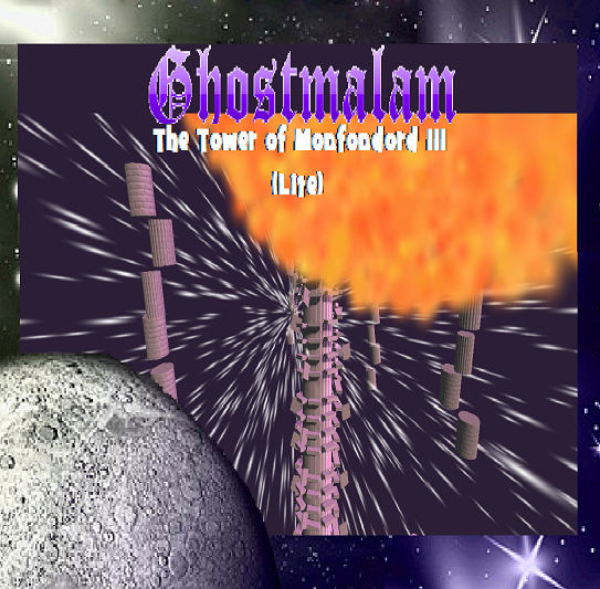 Ghostmalam III - The tower of Monfondord (beta)